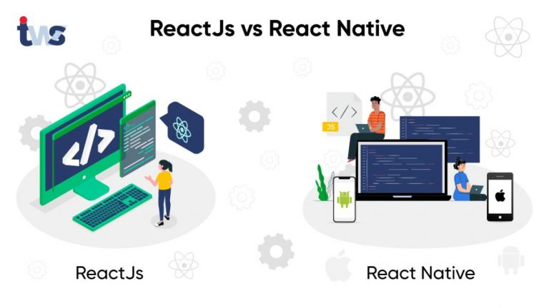 Comparison: ReactJS vs React Native | Which is the best?