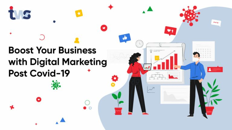 How to Boost your Business with Digital Marketing Post Covid-19